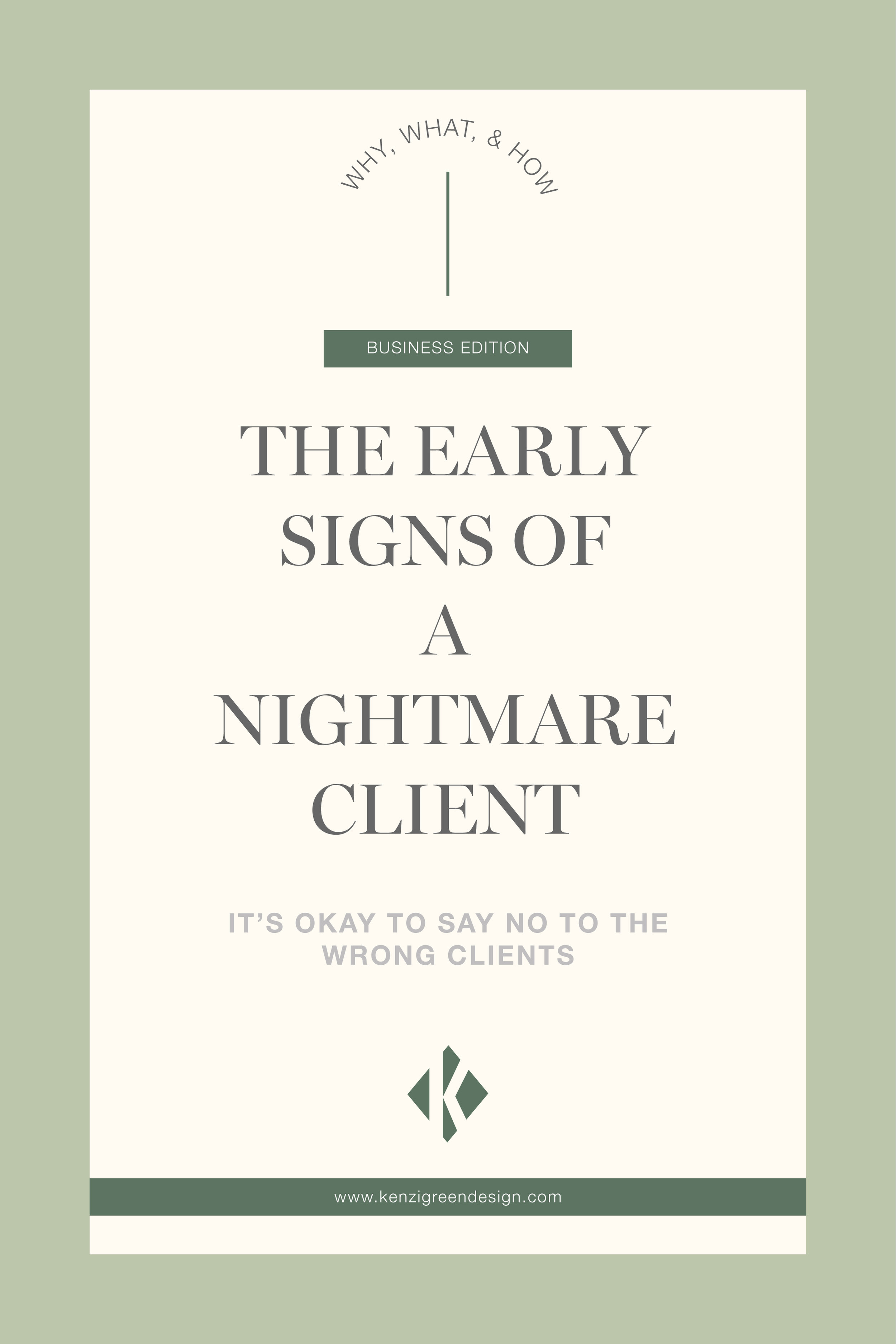 The Early Signs of a Nightmare Client. (It's okay to say no to the wrong clients) #businesstips #clientredflags #businessowner #biztips