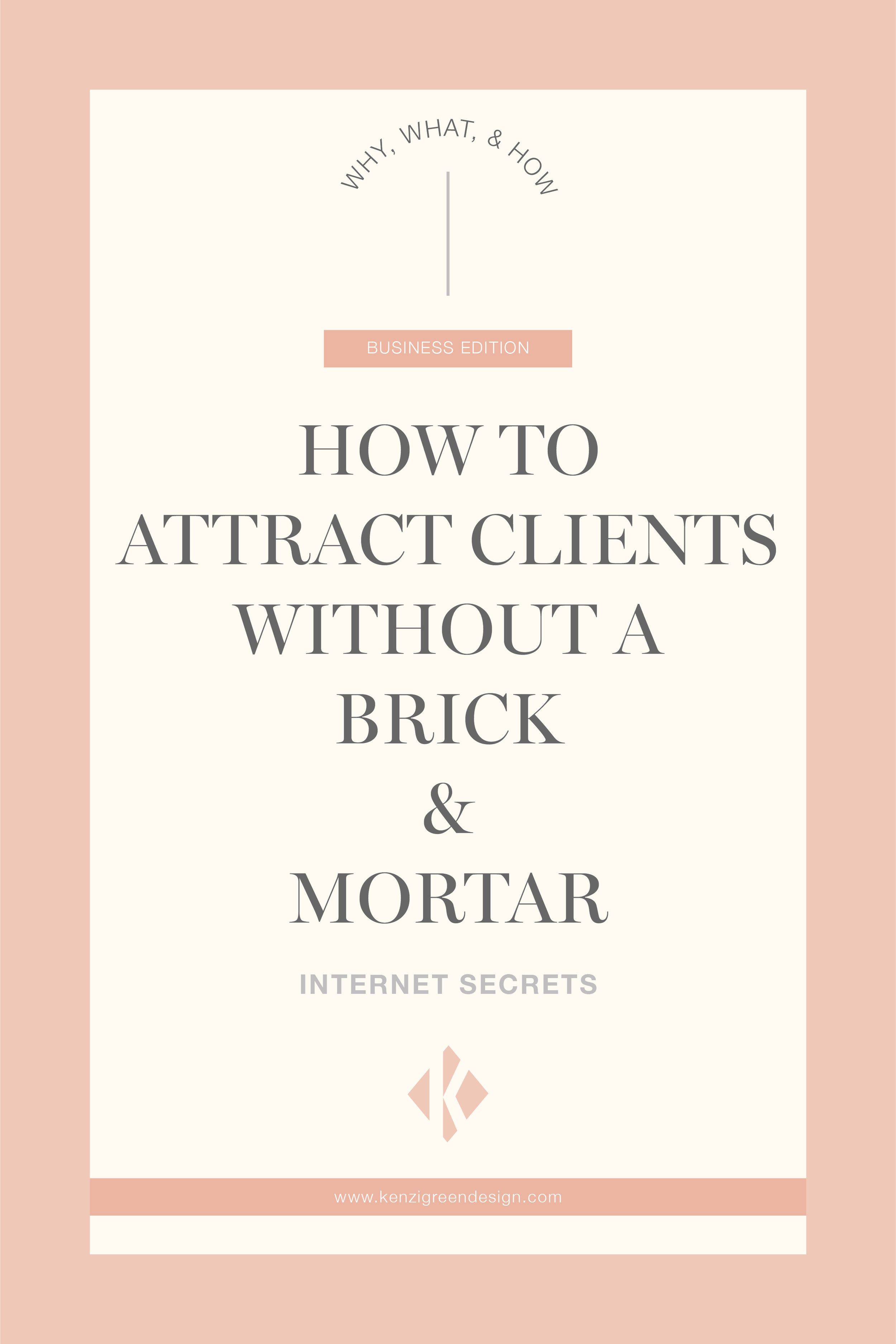 How to Attract Clients without a Brick & Mortar #businesstips #biztips #remotejobs #howtogetclients