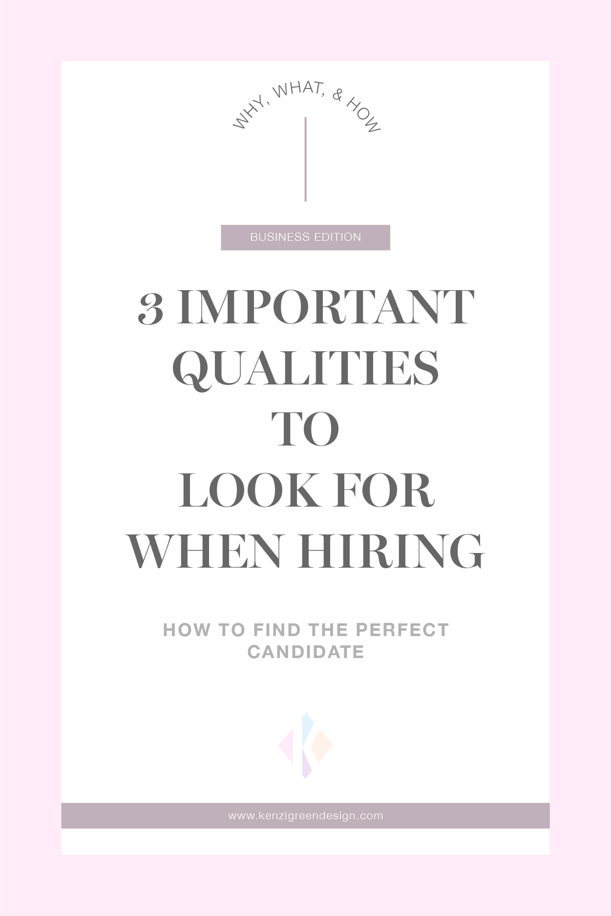 Blog Pins_3 Important Qualities to Look For When Hiring.jpg