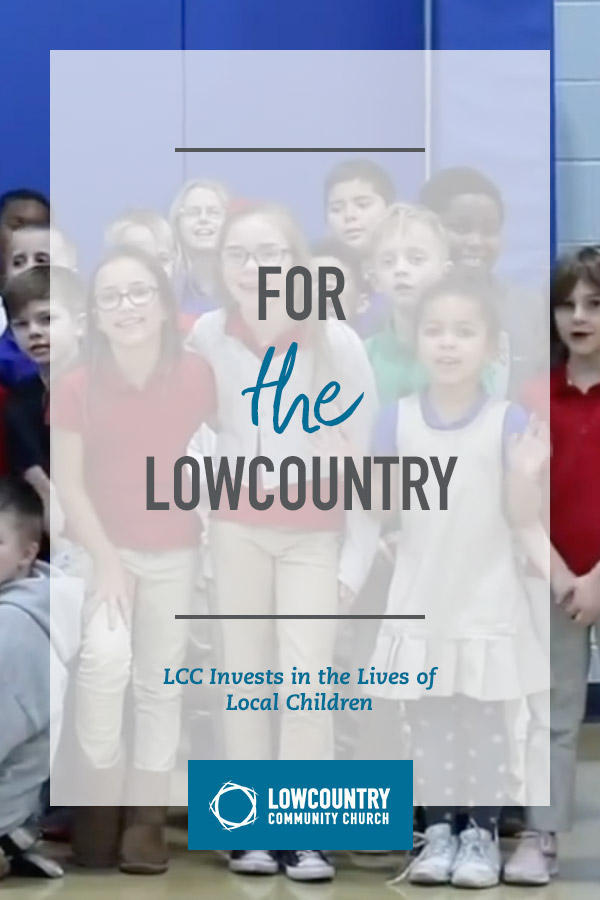 lowcountrycommunitychurch_bluffton_sc_for_the_lowcountry_investing_in_the_lives_of_local_children.jpg