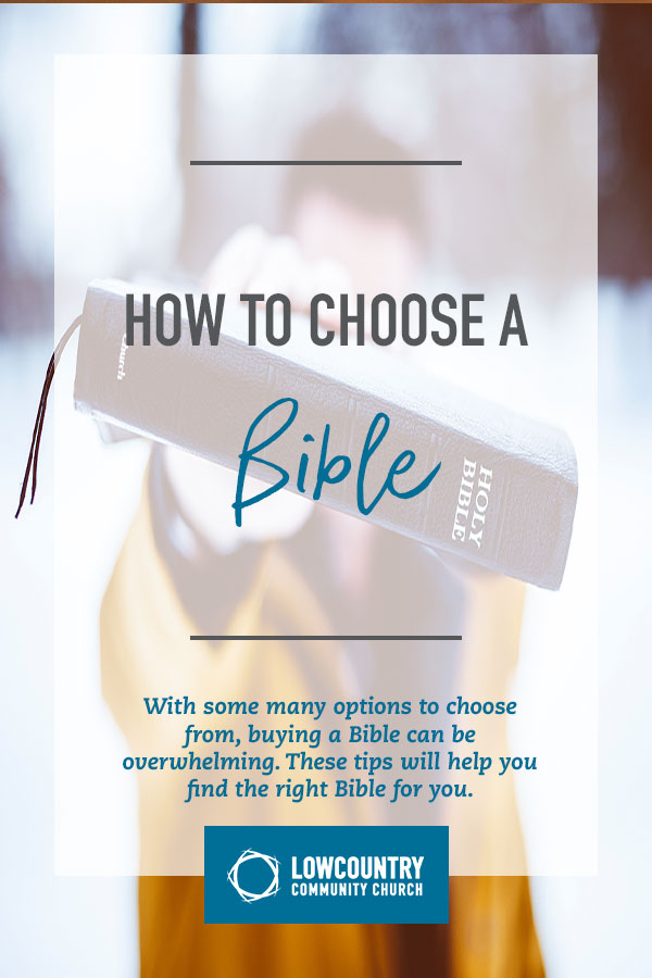 How to Choose a Bible | LowCountry Community Church | Bluffton, S.C.