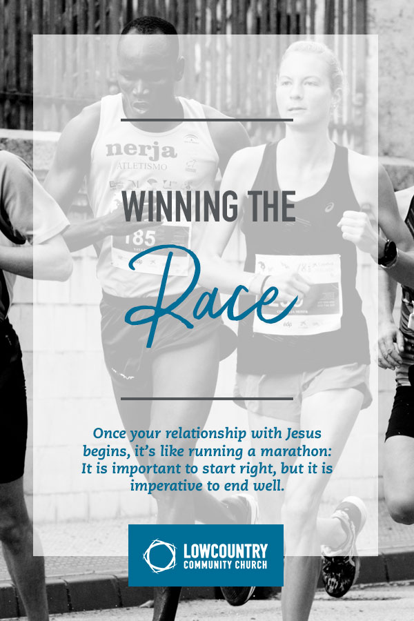 Winning the Race | LowCountry Community Church | Bluffton, S.C.