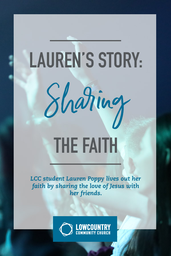 Lauren's Story: Sharing the Faith | LowCountry Community Church | Bluffton, S.C.