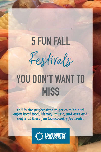 5 Fun Fall Festivals You Don't Want to Miss | LowCountry Community Church | Bluffton, S.C.