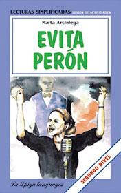 Evita Perón    The biography describes the magnetic wife of Argentinian dictator Juan Perón.