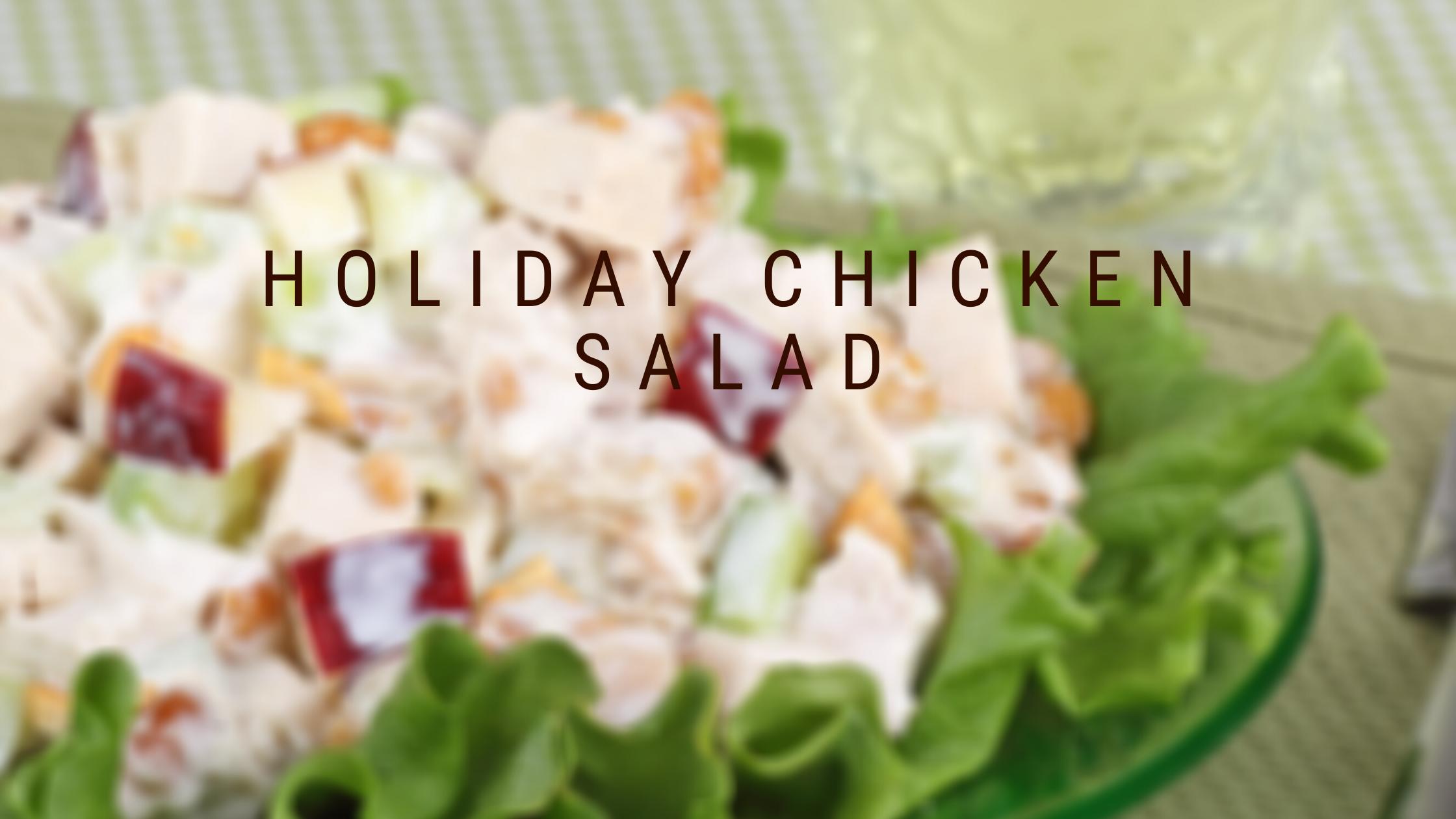 Holiday Chicken Salad Blog Banner.png