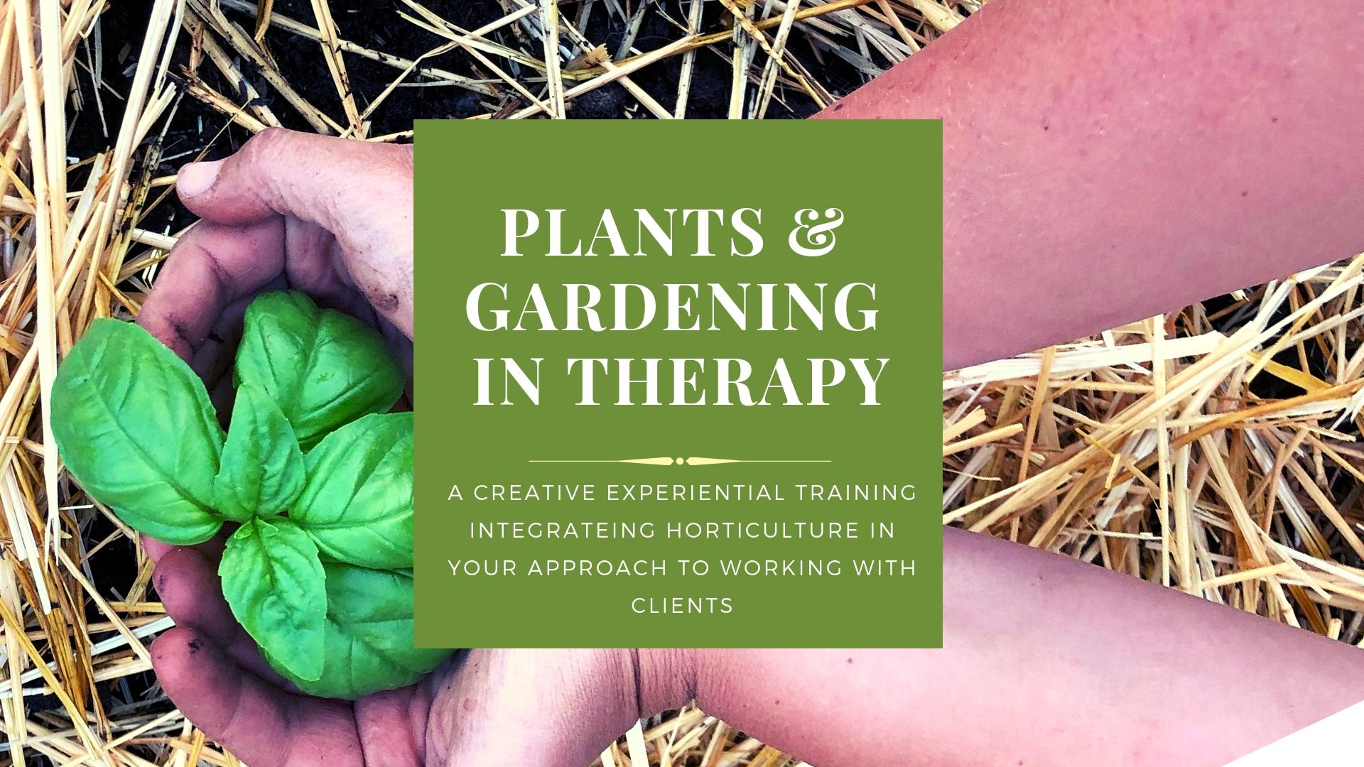 Plants&Gardening in therapy.jpg