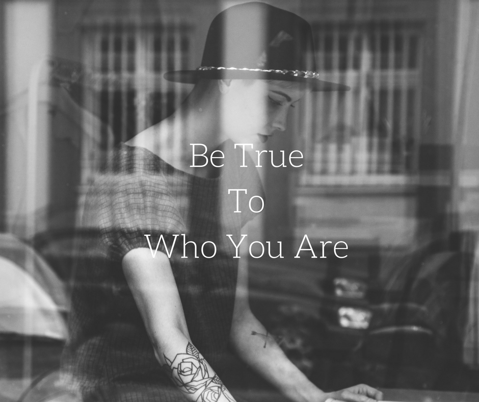 Be True to Who you are.png