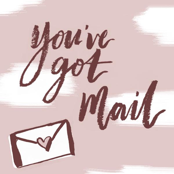 You've got mail_Instagram.JPG