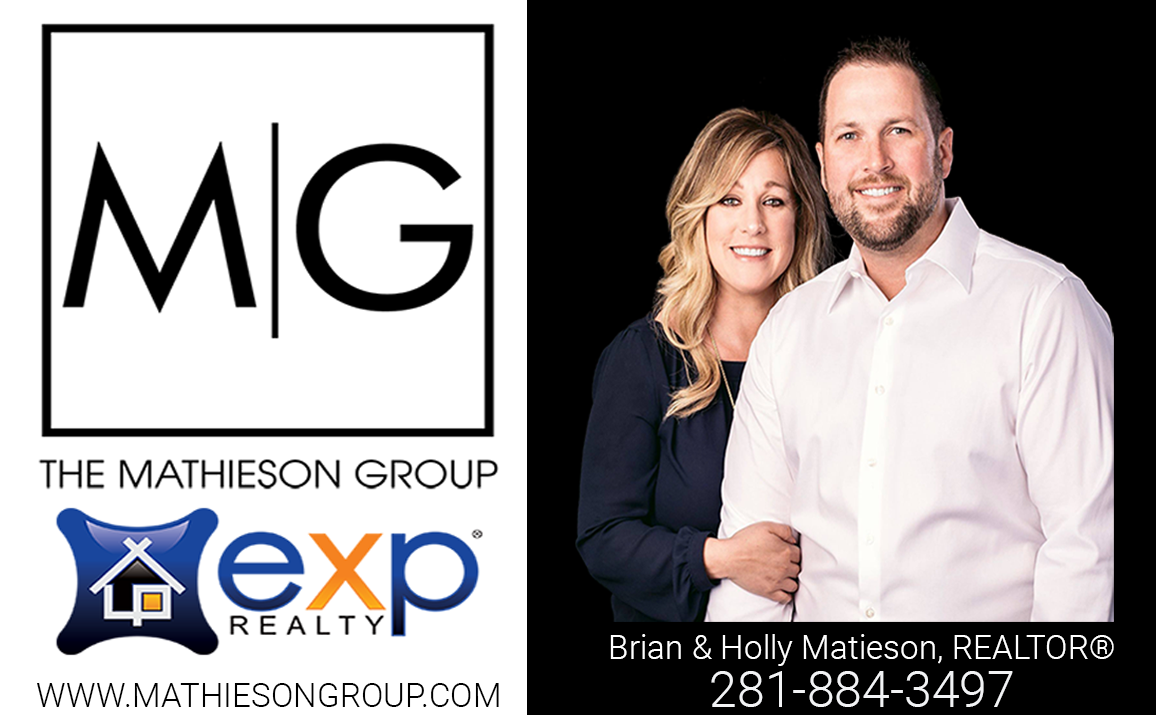 The Mathieson Group Real Estate Team, specializes in helping clients in North Houston -