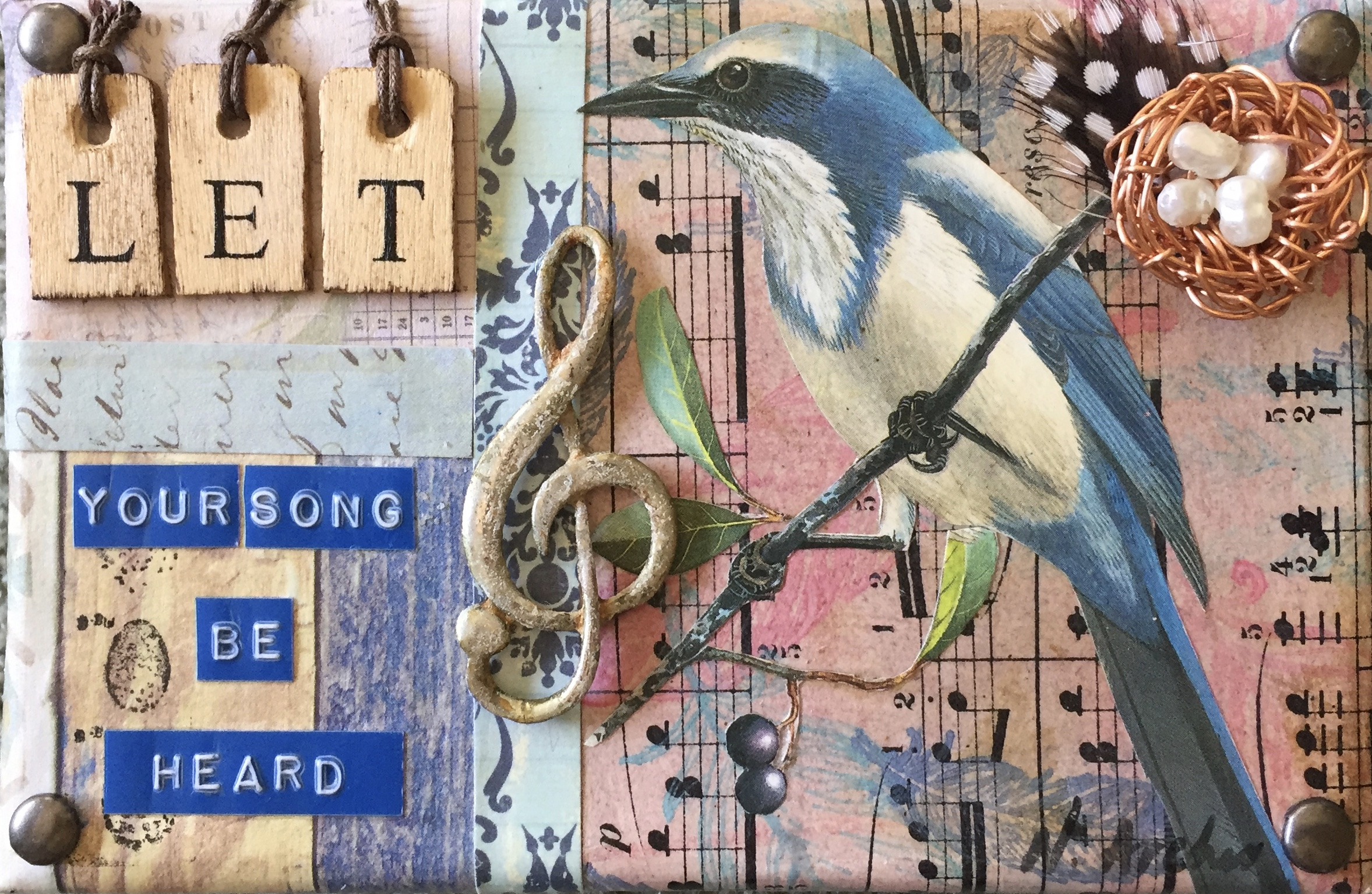 "- Let Your Song Be Heard4"" x 6"""