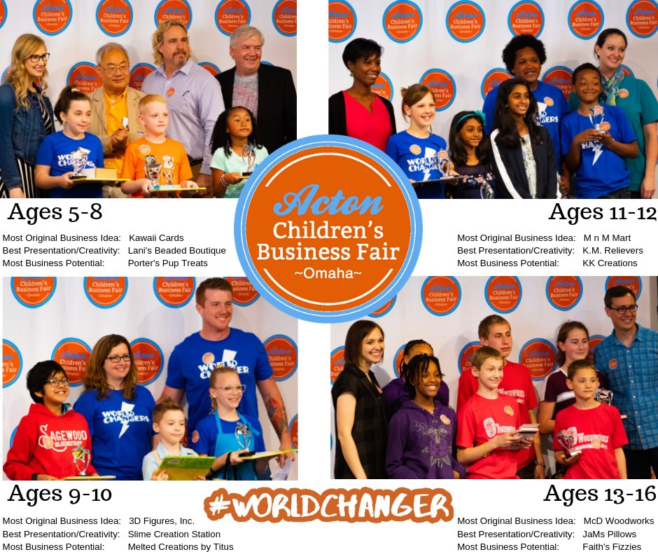"""WOW!🤩 What an inspiring time we had at the Omaha Children's Business Fair!! We honor all of the amazing  #worldchangers  that participated and their strong COURAGE!! Here are the entrepreneurs who won awards in each age group!🥳  THANK YOU to all of our sponsors, judges and volunteers who made it all possible!!!   Econic   Pillar Financial Mortgage NMLS# 2650  Chick-fil-A 76th & Dodge   Center Sphere   FranNet of The Heartland   Buildertrend   appsky  Collaboratory  Bravium  The Omaha Gift Company  Papio Roofing   Access Bank   KANEKO   Prairie STEM  Hot Shops Art Center   LaShonna Dorsey   Gallup  Omaha Children's Museum "" -  Acton Academy Omaha"