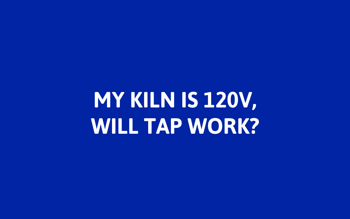 Yes! TAP can be used to control 120V kilns.