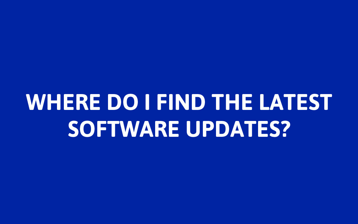 The latest software updates can be found on     our website     and our distributors' websites.