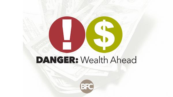BFC_DangerWealthAheadweb.jpg