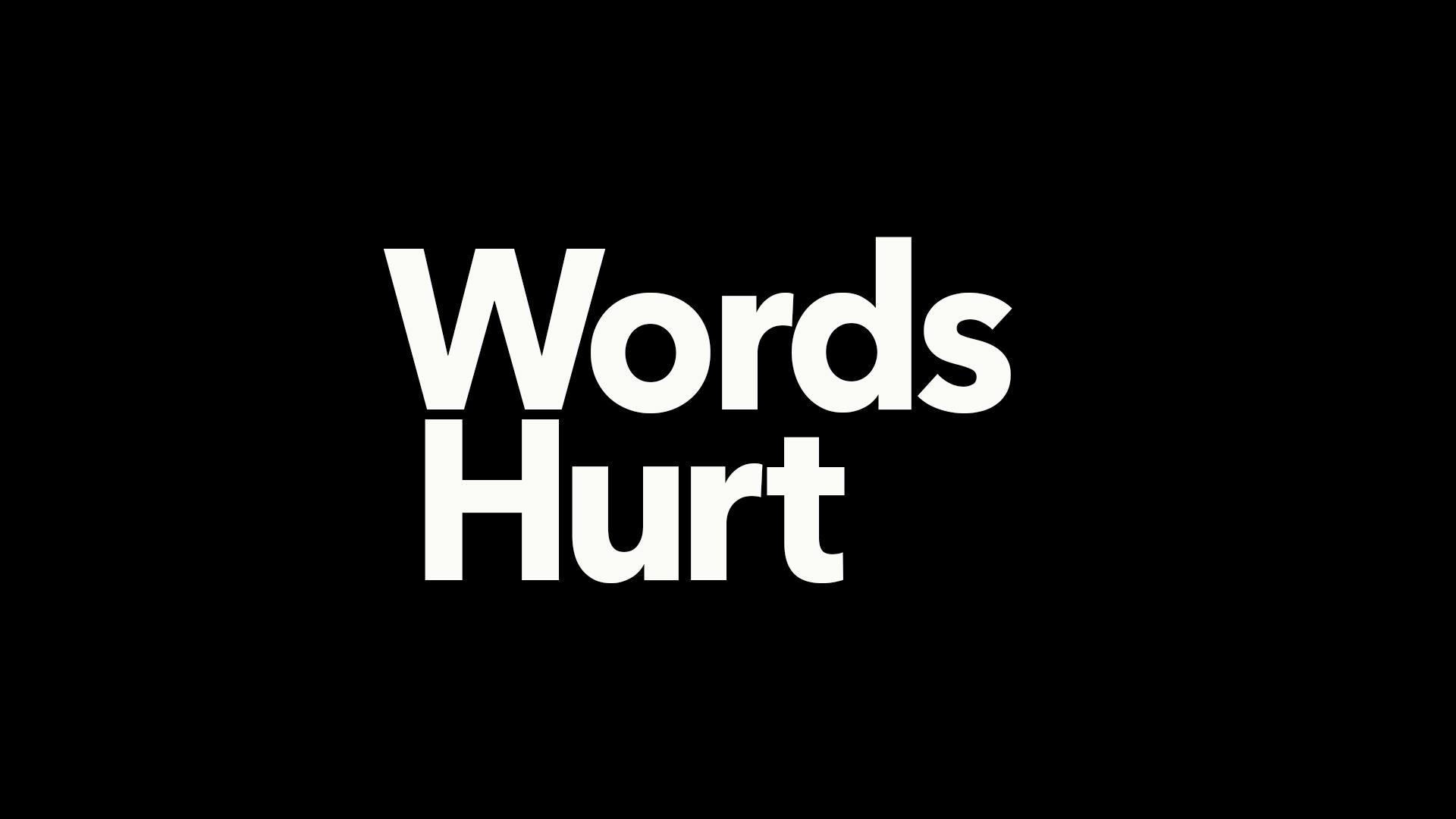 WordsHurt_VideoThumbnail.jpg