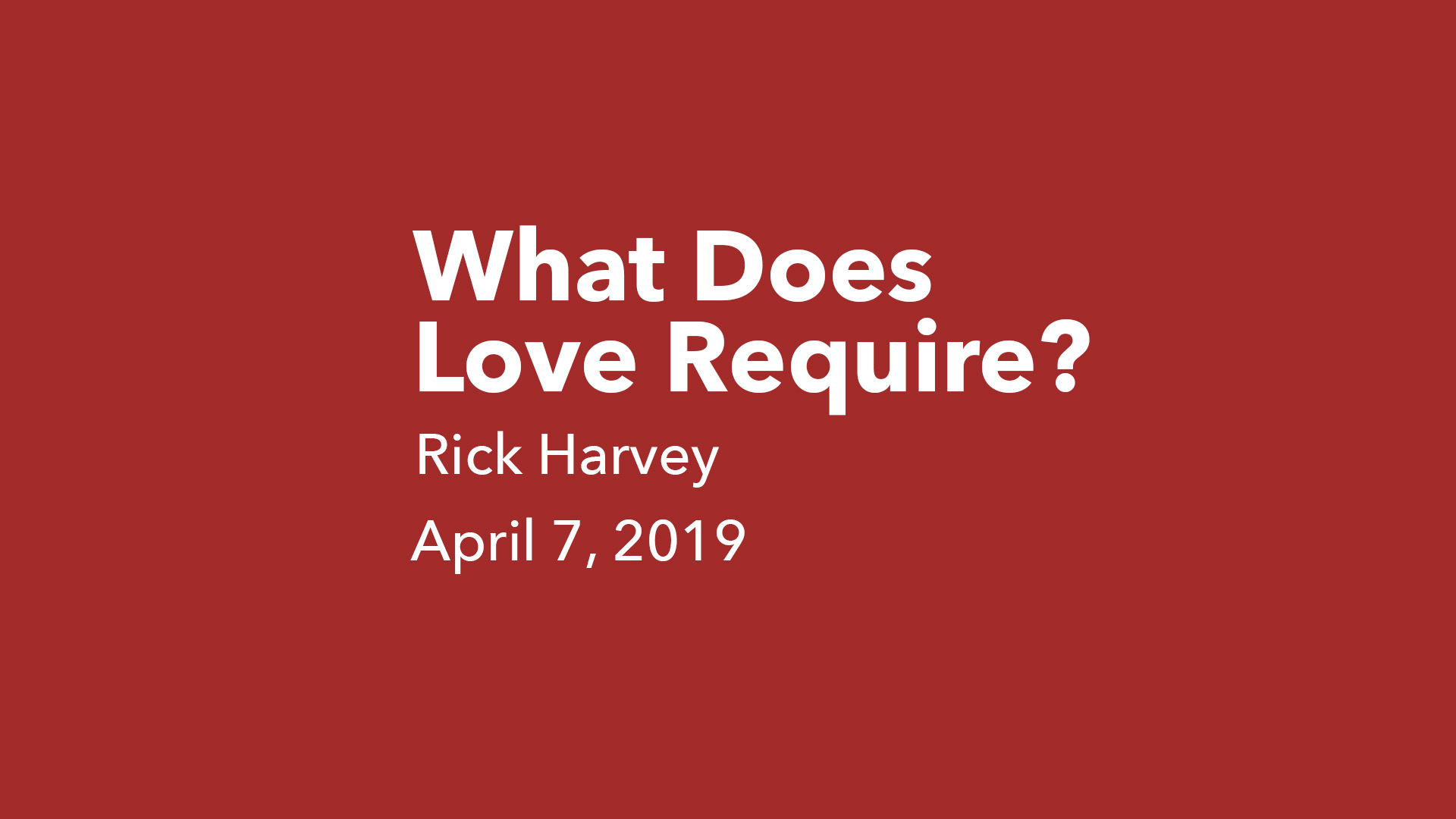 What Does Love Require?.jpg