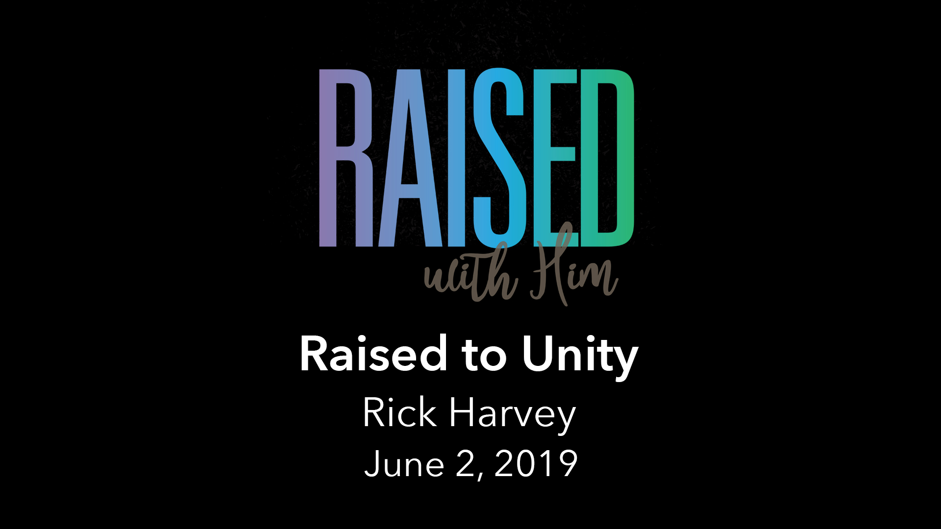 Raised With Him - Vimeo - June 2.jpg
