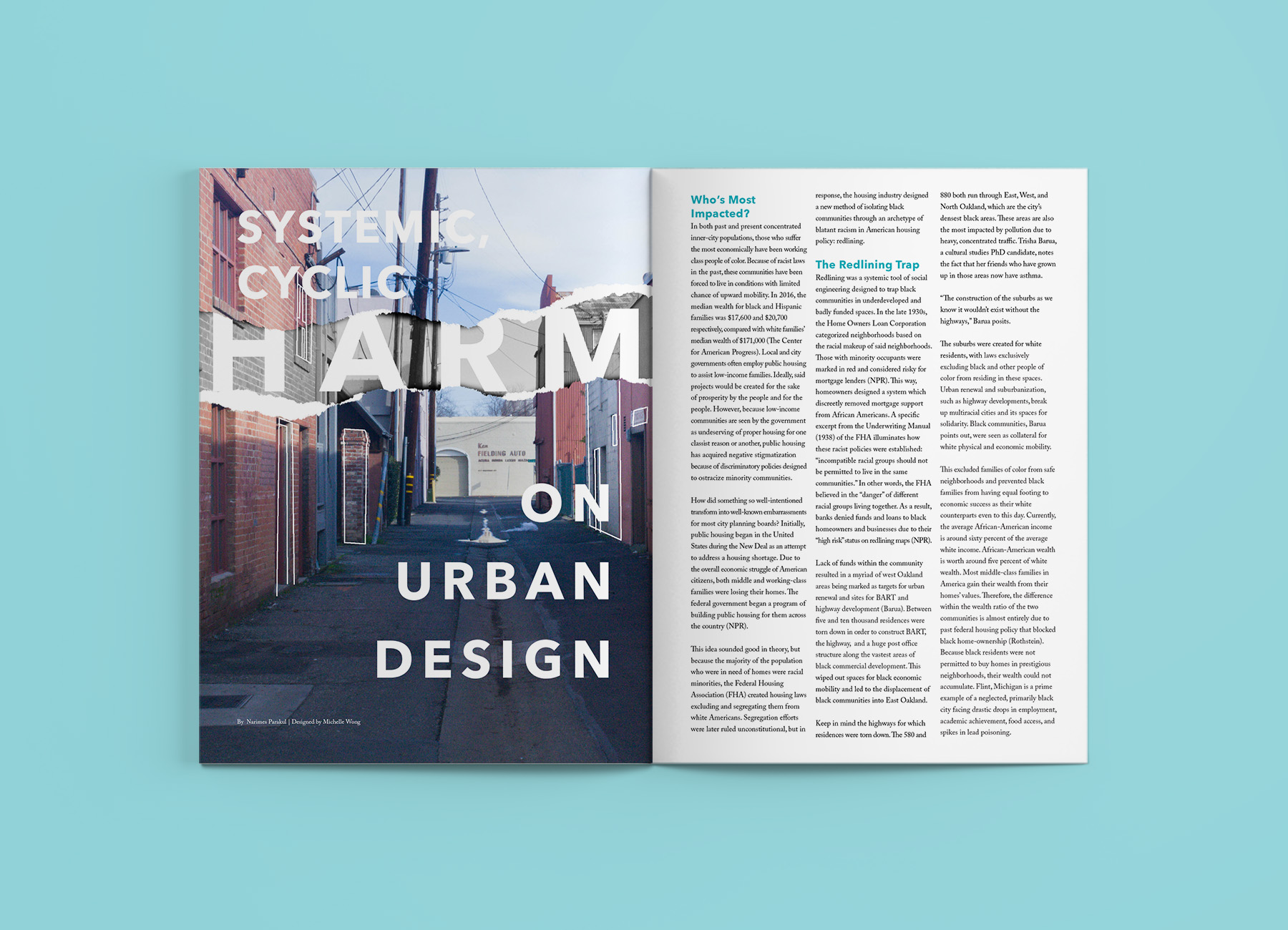 Systemic cyclic harm on urban design - Written by April ParakulDesigned by Michelle Wong