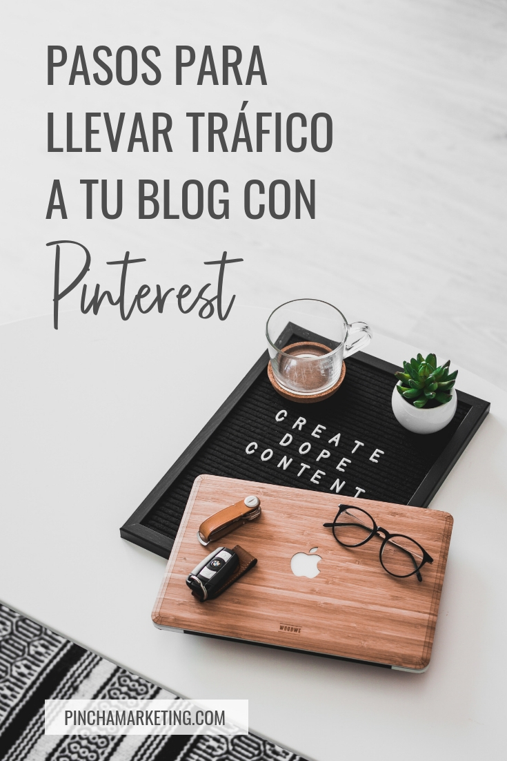 Como usar Pinterest para llevar tráfico a tu blog #pinchamarketing #pinterestmarketing #pinterestespañol