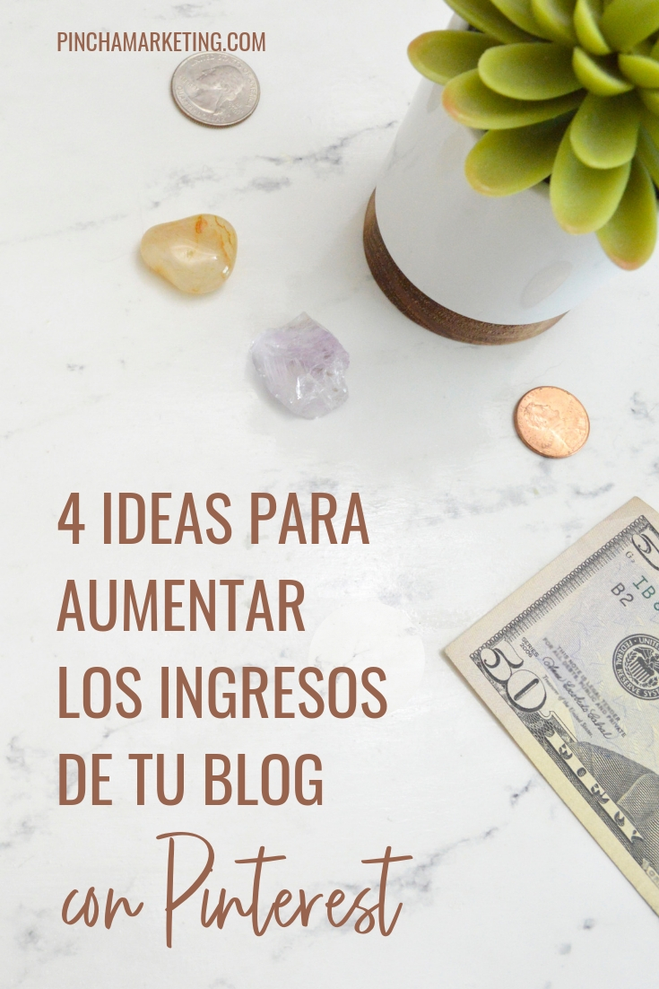 Como usar Pinterest para aumentar los ingresos de tu blog #pinchapodcast #dineroextra #blogging