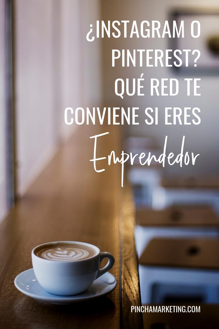 ¿Instagram o Pinterest? Qué red social te conviene si eres emprendedor #pinchapodcast #emprendedor #redessociales