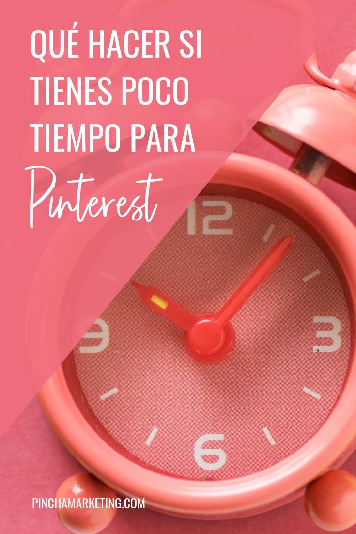 Qué hacer si tienes poco tiempo para Pinterest #pinchapodcast #pinterestmarketing