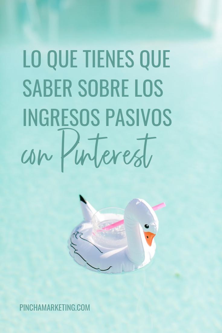 Todo sobre Ingresos Pasivos con Pinterest #pinchapodcast #ingresospasivos #pinterestmarketing