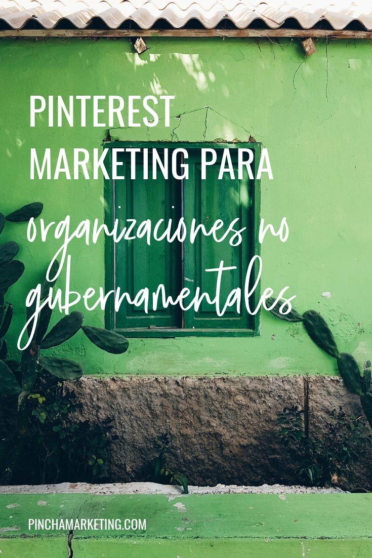 Pinterest Marketing para ONGs #pinchapodcast #ong #pinterestespañol