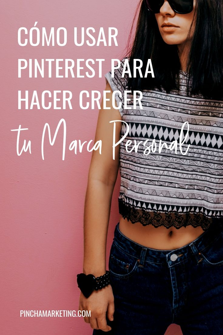 Promociona tu Marca Personal con Pinterest #pinchapodcast #marcapersonal #pinterestmarketing #redessociales