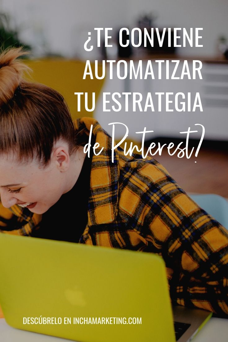 Descubre si conviene automatizar tu estrategia de Pinterest y cómo hacerlo aquí #pinchapodcast #pinterestmarketing #tailwind #pinterestespañol