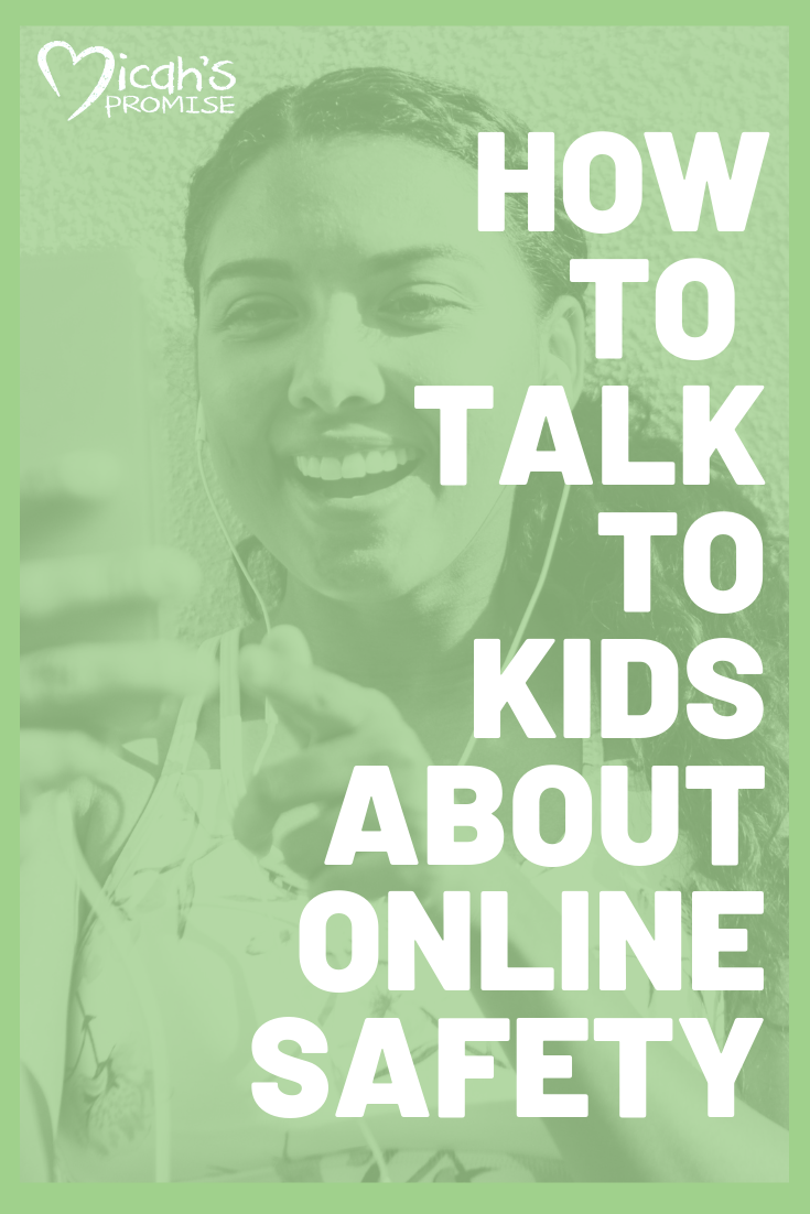 Copy of Micahs Promise-How to talk to Kids about online safety (1).png