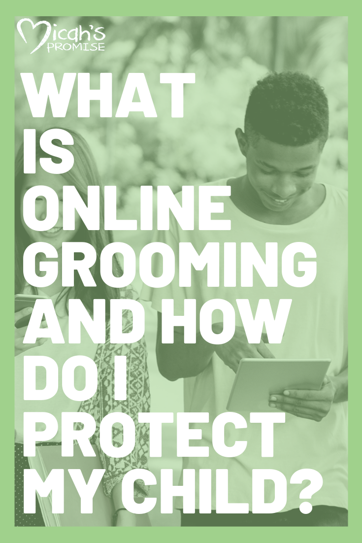 Micahs Promise - What is Online Grooming and How Do I Protect My Child.png
