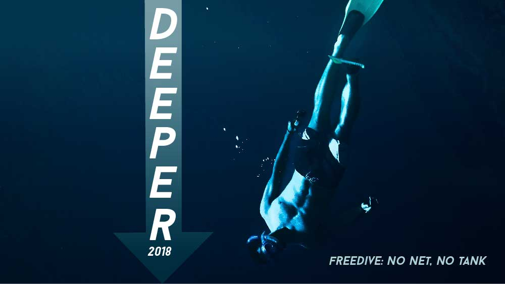Diver with a snorkel swims down in a deep blue body of water. 'Deeper 2018: freedive, no net, no tank' is superimposed