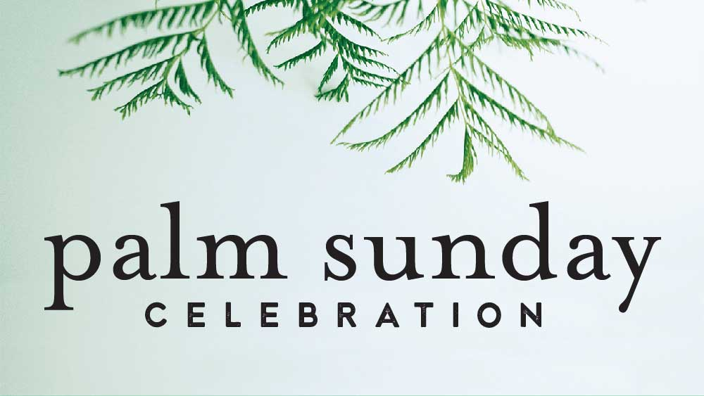 Palm leaves reach down from the top of the image. 'Palm Sunday Celebration' is written underneath
