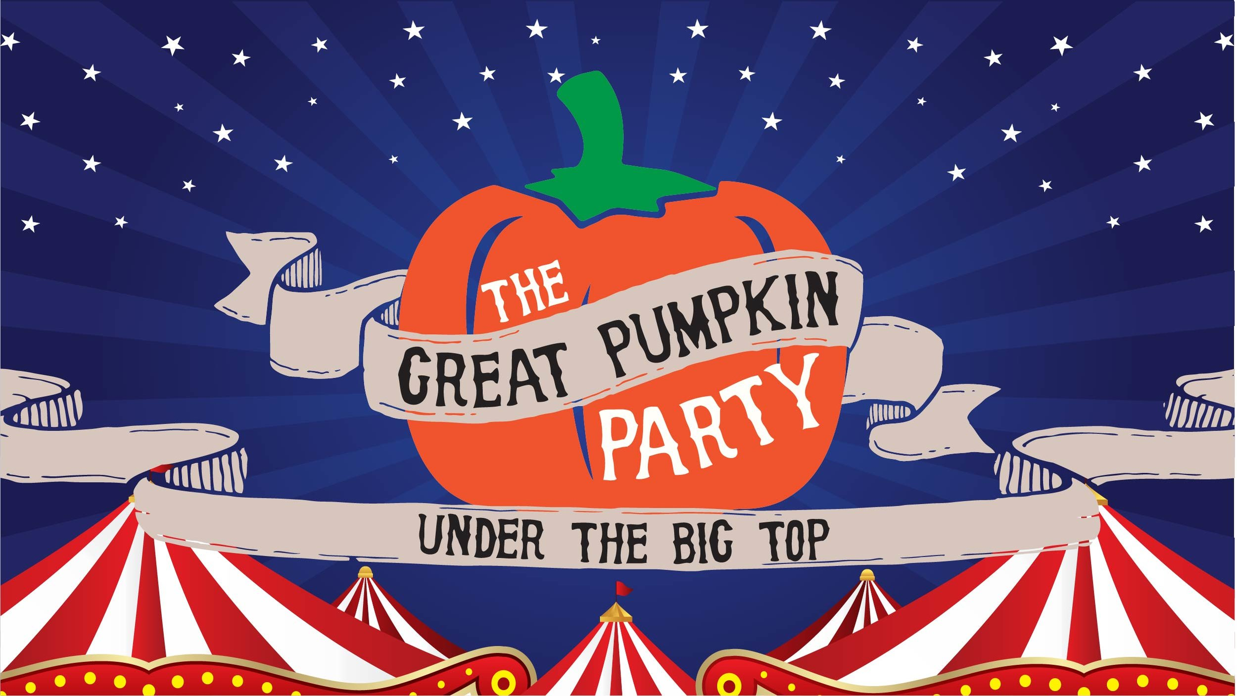 A giant pumpkin floats above a circus, surrounded by a starry sky. 'The Great Pumpkin Party: Under the Big Top' is written on top.