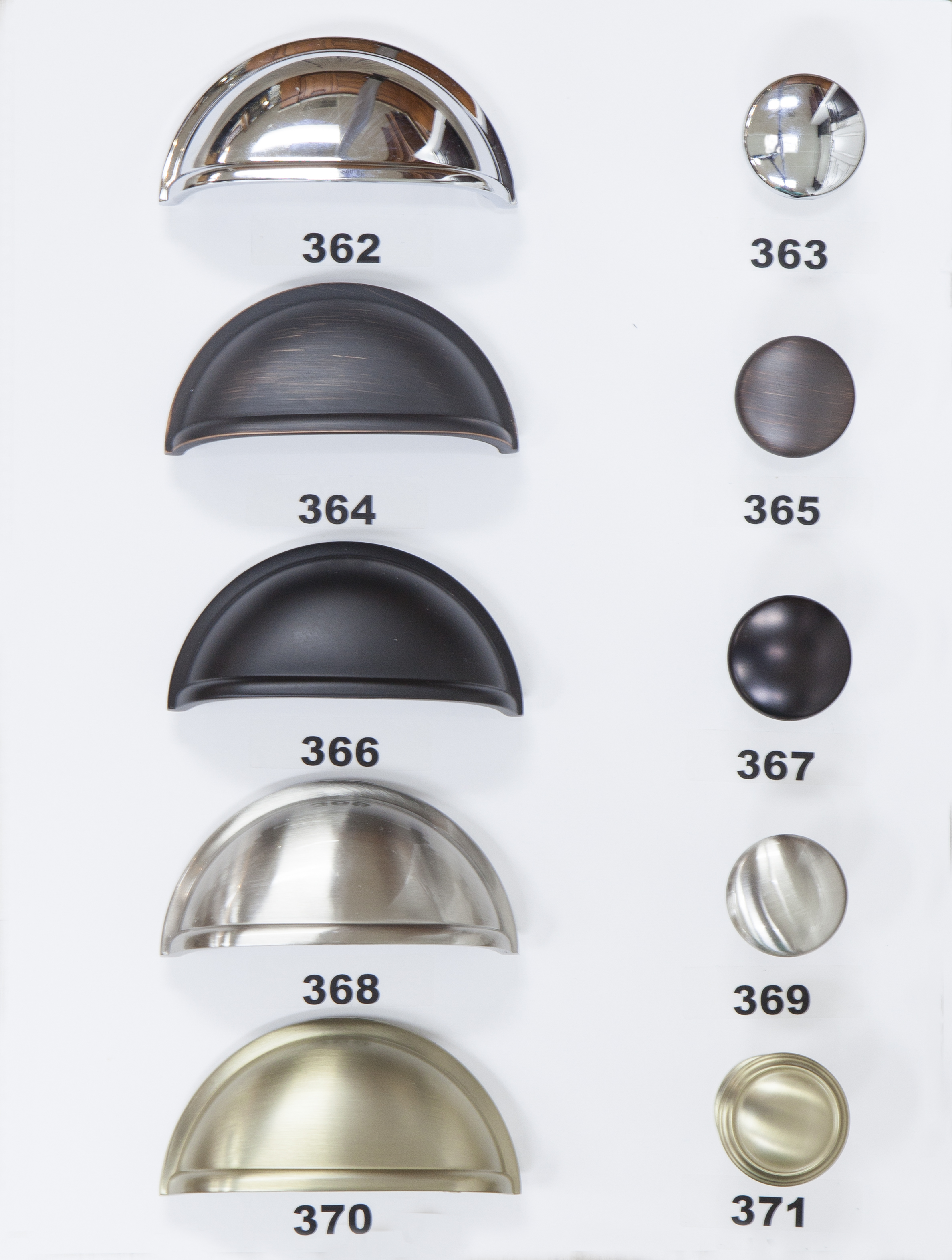 "#362 - 3"" Center - Polished Chrome  #363 - Knob - Polished Chrome  #364 - 3"" Center - Oil Rubbed Bronze  #365 - Knob - Oil Rubbed Bronze  #366 - 3"" Center - Flat Black  #367 - Knob - Flat Black  #368 - 3"" Center - Satin Nickel  #369 - Knob - Satin Nickel  #370 - 3"" Center - Golden Champagne  #371 - Knob - Golden Champagne"