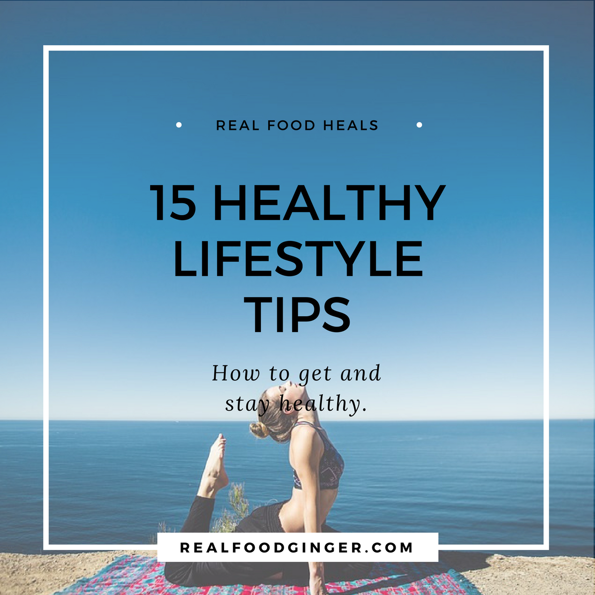 15 Healthy Lifestyle Tips.png