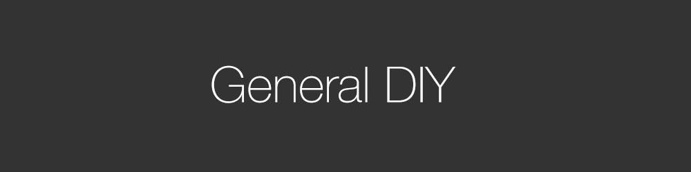 General DIY