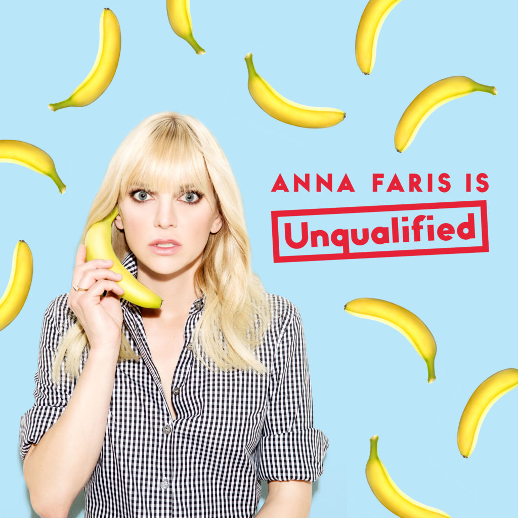 Anna Faris is Unqualified -