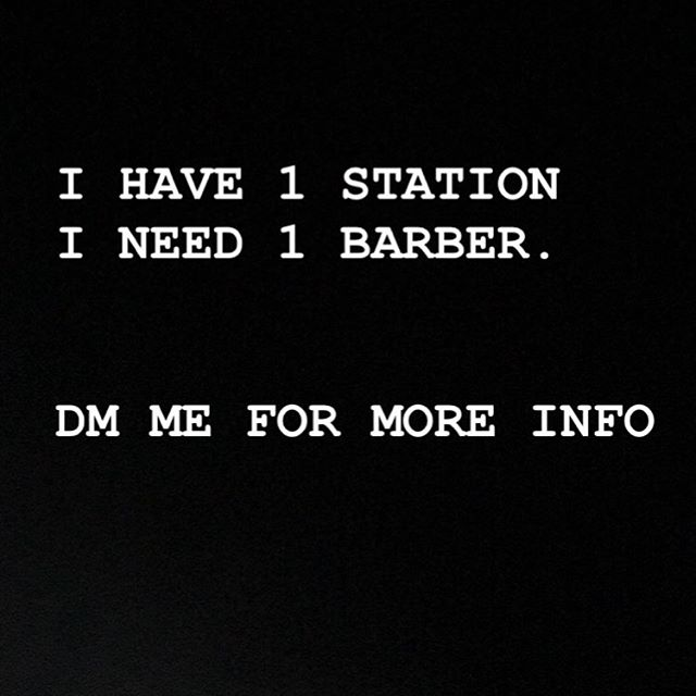 I'm looking to fill one more Barber Chair in the barbershop. If you know anybody that is a licensed barber and is looking for a promising establishment for there career please refer them to me.