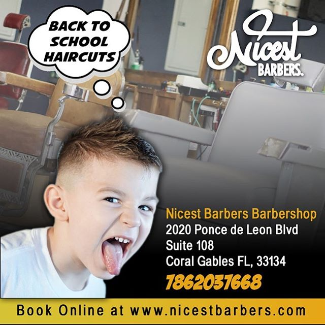 🚨🚨ATTENTION🚨🚨 Nicest Barbers is open to new clients and will be open to making sure we provide the best quality haircuts and styles for your back to school haircuts. From kids to adults and all college students in between. Make sure to get in and get fresh.  Nicest Barbers Barbershop  2020 Ponce de Leon Blvd  Suite 108  Coral Gables FL 33134 ☎️ 7862037668  #CoralGables #Miami #MiamiBarber #SouthMiami #Brickell #Doral #MiamiBeach #CoconutGrove #Dadeland #MiamiBarbers #NowHiringTalent #BarbershopInCoralGables