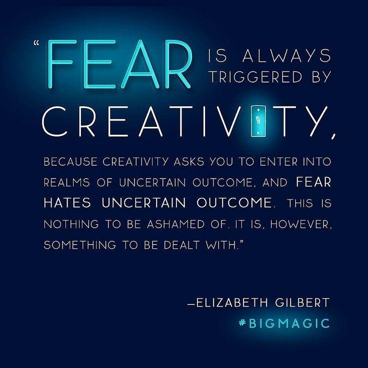Liz Gilbert Fear and Creativity