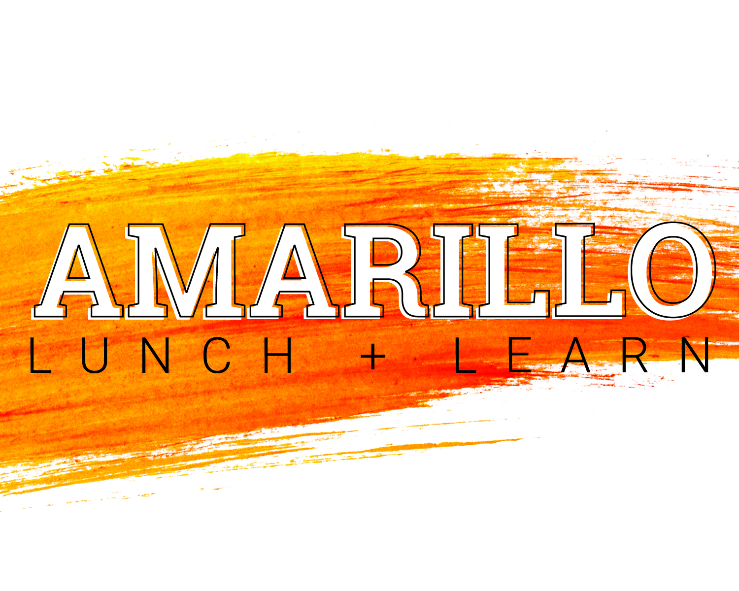 Lunch + Learn Amarillo