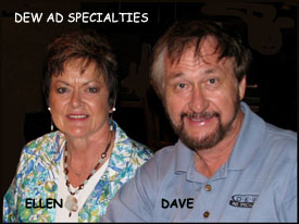DEW Ad Specialties LLC    Ellen & Dave White   12012 W 150th Circle, Olathe, KS 66062   913-897-3822    dewads.branding@gmail.com    www.dewads.com
