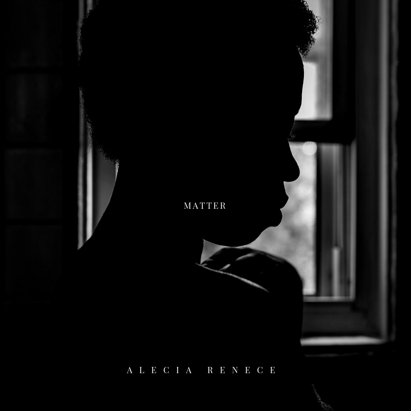 MATTER EP by Alecia Renece
