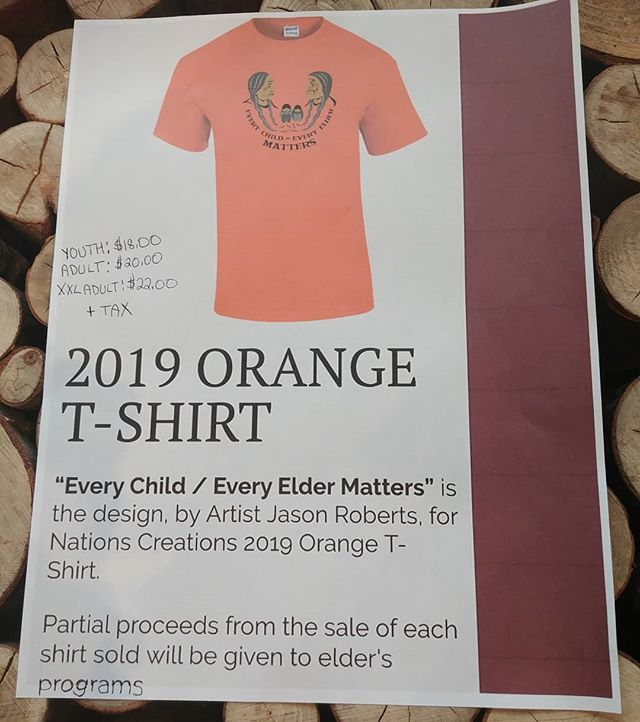 """2019 Orange T-shirt. """"Every Child/Every Elder Matters"""" on sale now in the shop or at Lelem Arts & Cultural Cafe Fort Langley."""