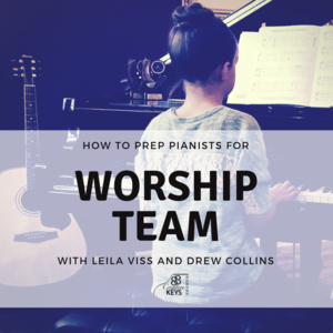 Howtopreppianistsforworshipteam.png