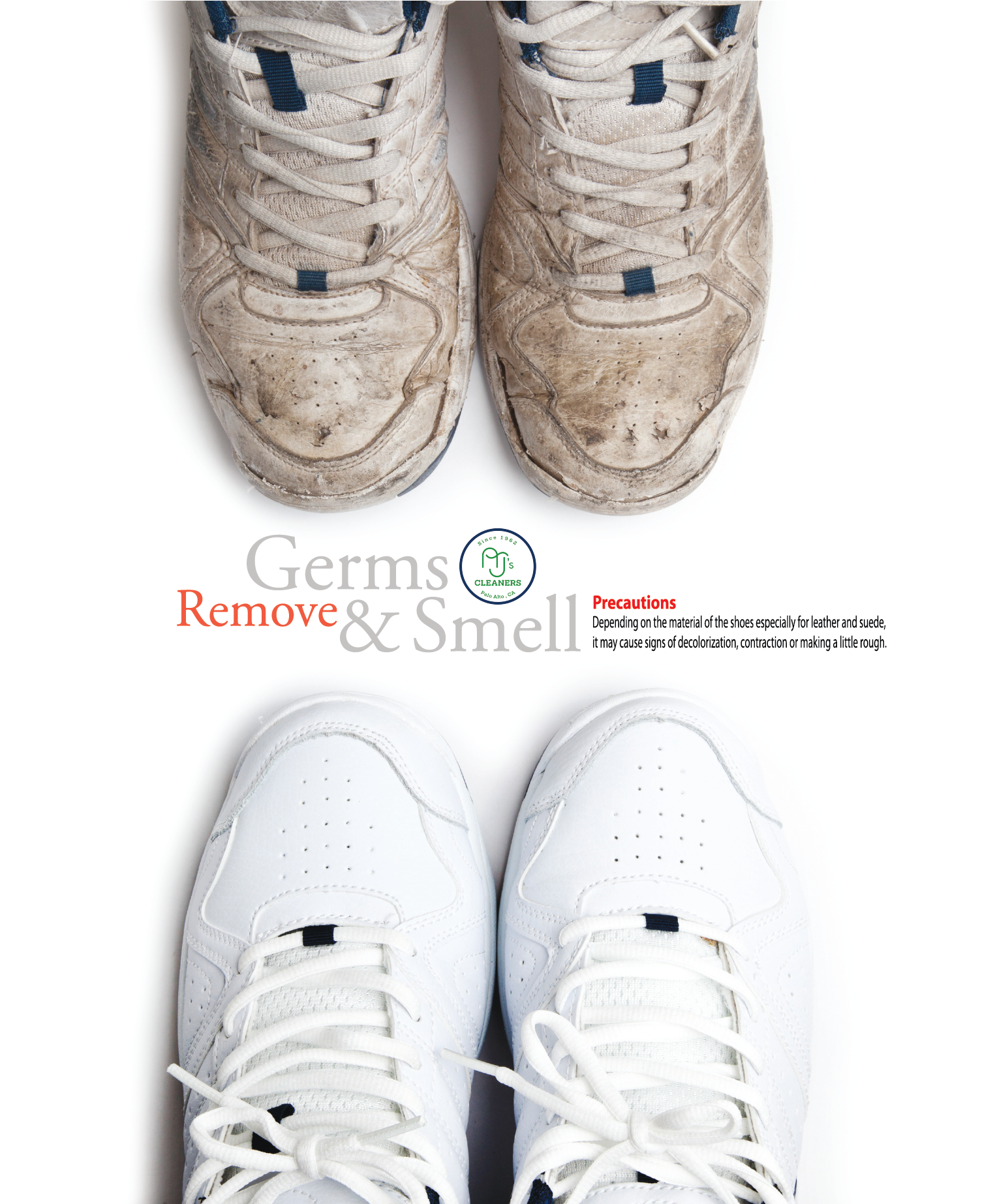 Precaution: Depending on the material of the shoes, especially, leather or suede, it may cause signs of decolorization or a little tough result.