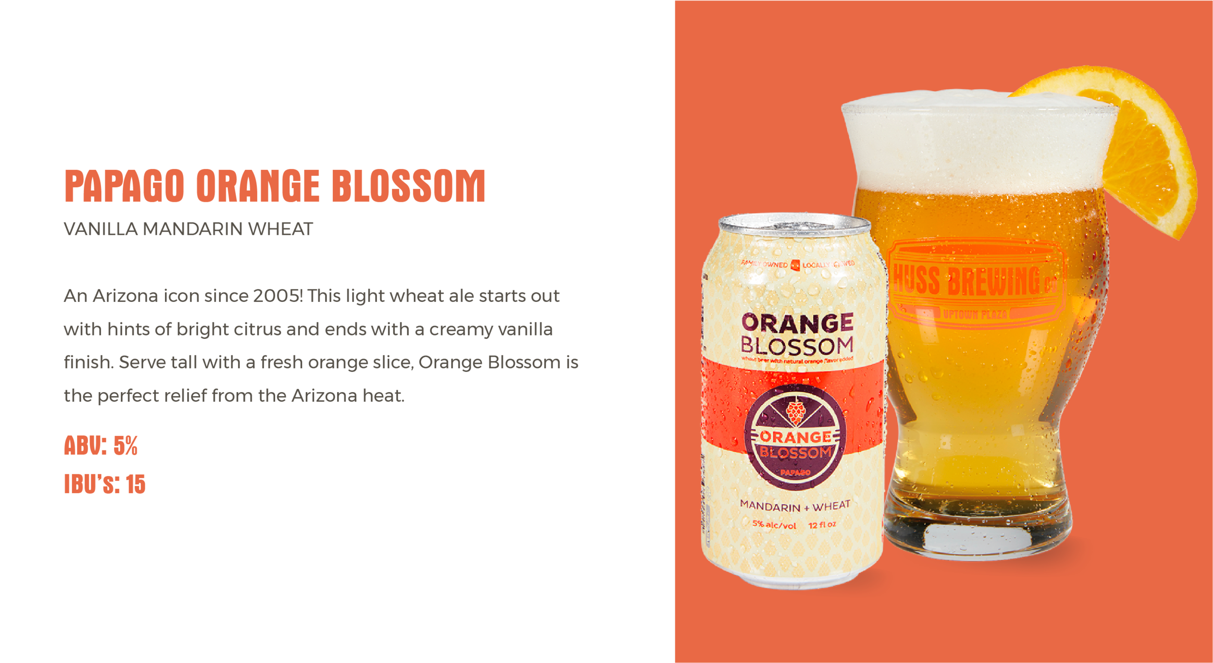Huss Brewing Co Papago Orange Blossom